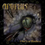 Cover - Apophis – I Am Your Blindness