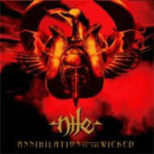 Nile - Annihilation Of The Wicked - CD-Cover