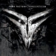 Fear Factory - Transgression - Cover