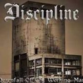 Discipline - Downfall Of The Working Man - CD-Cover