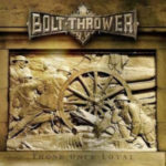 Cover - Bolt Thrower – Those Once Loyal