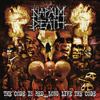 Napalm Death - The Code Is Red... Long Live The Code - Cover