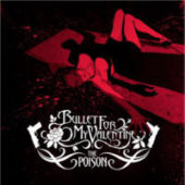 Bullet For My Valentine - The Poison - CD-Cover