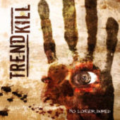 Trendkill - No Longer Buried - CD-Cover