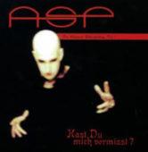 ASP - Hast du mich vermisst? - CD-Cover
