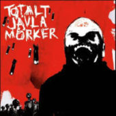 Totalt Jävla Mörker - Totalt Jävla Mörker - CD-Cover