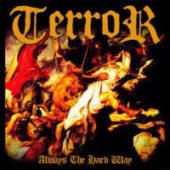 Terror - Always The Hard Way - CD-Cover