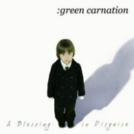 Green Carnation - A Blessing In Disguise - Cover