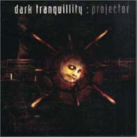 Dark Tranquillity - Projector - Cover