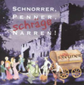 Die Streuner - Schnorrer, Penner, schräge Narren - CD-Cover