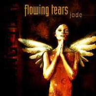 Flowing Tears - Jade - Cover