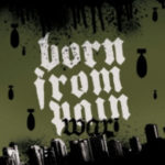 Cover - Born From Pain – War