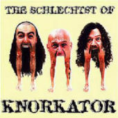 Knorkator - The Schlechtst Of - CD-Cover