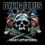 Cover - Dying Fetus – War Of Attrition