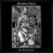 Machine Head - The Blackening - CD-Cover