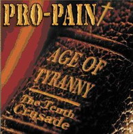 Pro-Pain - Age Of Tyranny / The Tenth Crusade - Cover