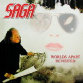 Saga - Worlds Apart Revisited (Live) - CD-Cover