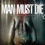 Cover - Man Must Die – The Human Condition