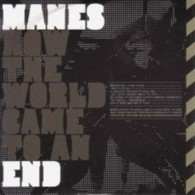 Manes - How The World Came To An End - Cover