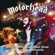 Motörhead - Better Motörhead Than Dead – Live At Hammersmith - Cover