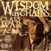 Wisdom In Chains - Class War - CD-Cover