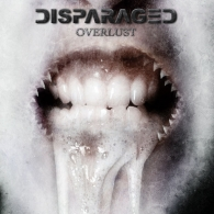 Disparaged - Overlust - Cover