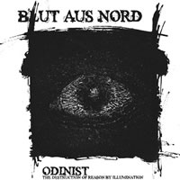 Blut Aus Nord - Odinist: The Destruction Of Reason By Illumination - Cover