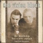 Cover - The Vision Bleak – The Deathship Has A New Captain