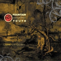 Fountain Of Youth - Love Letdown - Cover