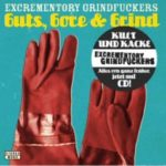 Cover - The Excrementory Grindfuckers – Guts, Gore & Grind (Re-Release)
