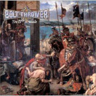 Bolt Thrower - The IVth Crusade - Cover