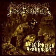 Facebreaker - Dead, Rotten And Hungry - Cover