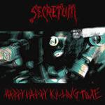 Cover - Secretum – Happy Happy Killing Time