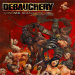 Cover - Debauchery – Continue to Kill