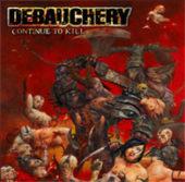 Debauchery - Continue to Kill - CD-Cover