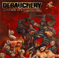 Debauchery - Continue to Kill - Cover