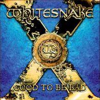 Whitesnake - Good To Be Bad - Cover