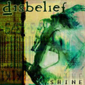 Disbelief - Shine - CD-Cover