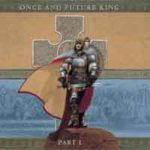 Cover - Gary Hughes – Once And Future King (Part I)