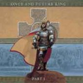 Gary Hughes - Once And Future King (Part I) - CD-Cover