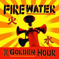 Firewater - The Golden Hour - Cover