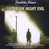 Deathlike Silence - Saturday Night Evil - Cover