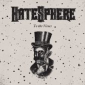 Hatesphere - To The Nines - CD-Cover