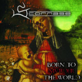 Scornage - Born To Murder The World - CD-Cover