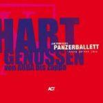Cover - Panzerballett – Hart Genossen von ABBA bis Zappa