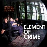 Element Of Crime - Immer da wo du bist bin ich nicht - Cover