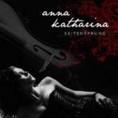 Anna Katharina - Saitensprung - CD-Cover