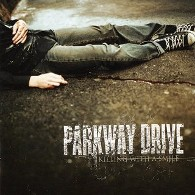 Parkway Drive - Killing With A Smile - Cover
