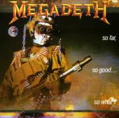 Megadeth - So far, so good... so what! - CD-Cover