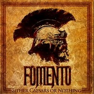 Fomento - Either Caesars Or Nothing - Cover